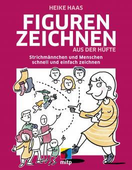 Figuren zeichnen aus der Hüfte von Heike Haas Cover 9783747501405