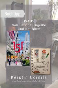 USA 151 Von Petrina Engelke und Kai Blum Sketchnote und Rezension zum Buch von Kerstin Cornils