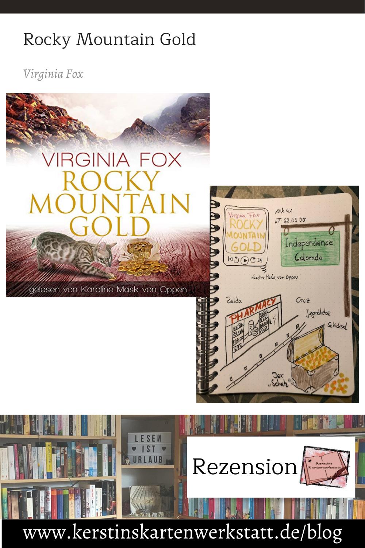 Rocky Mountain Gold von Virginia Fox Sketchnote und Rezension zum Hörbuch von Kerstin Cornils