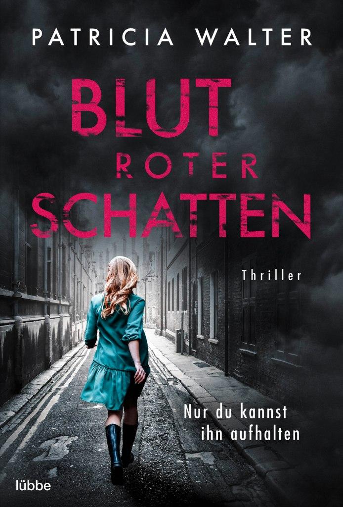 Blutroter Schatten von Patricia Walter aus dem Bastei Lübbe Verlag