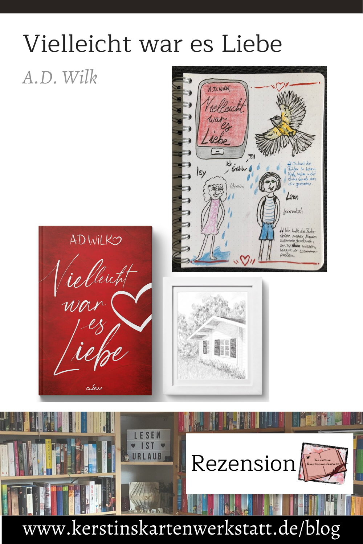 Vielleicht war es Liebe von AD Wilk Sketchnotes zum Buch
