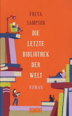 Die letzte Bibliothek der Welt von Freya Sampson Cover