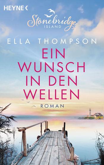 Das Buchcover vom Liebesroman: Ein Wunsch in den Wellen von Ella Thompson
