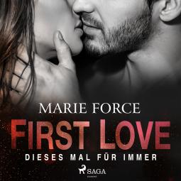 First Love Dieses Mal für immer von Marie Force Cover