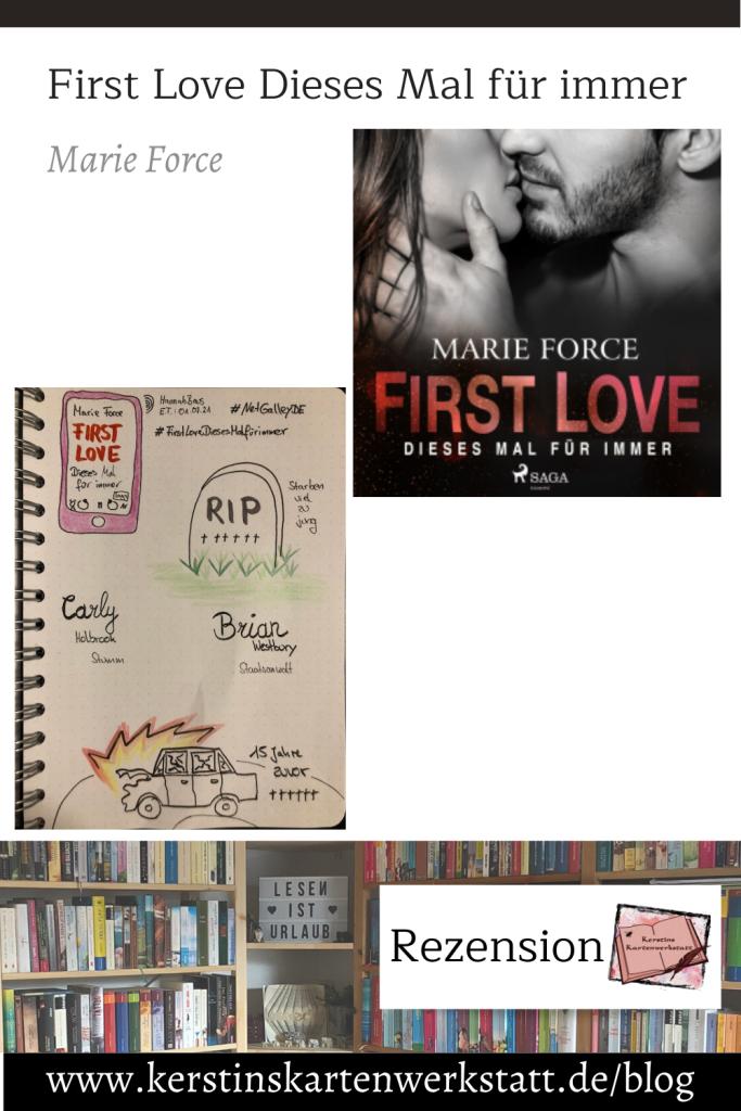 Pinterest Grafik zur Rezension: First Love dieses Mal für immer von Marie Force. Zusehen ist das Cover vom Hörbuch und Sketchnotes zum Buch.