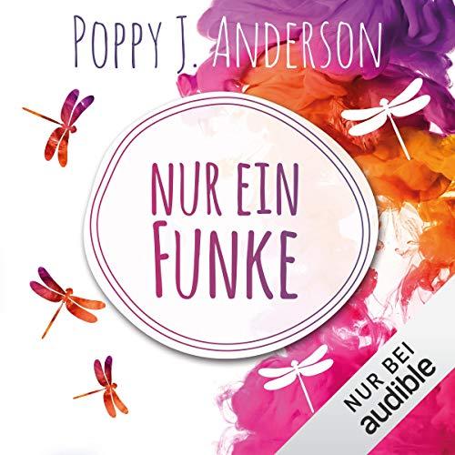 Nur ein Funke von Poppy J Anderson Hörbuchcover