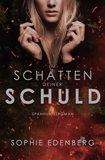 Im Schatten deiner Schuld von Sophie Edenberg Cover