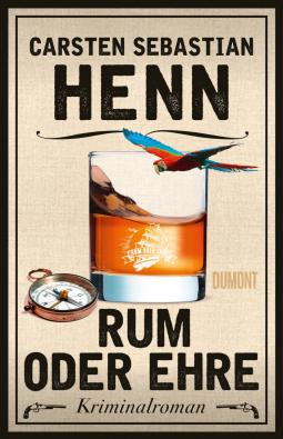 Rum oder Ehre von Carsten Sebastian Henn Cover