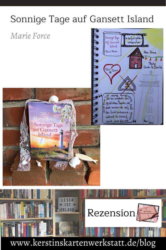 Zu sehen sind Sketchnotes zum Roman: Sonnige Tage auf Gansett Island von Marie Force. Ebenfalls ist ein Foto vom Buchcover zu sehen.