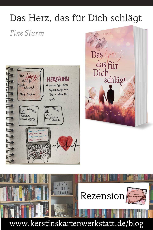 Pinterest Grafik zur Buch Rezension: Das Herz das für dich schlägt von Fine Sturm. Zu sehen ist das Buch und Sketchnotes zur Geschichte.
