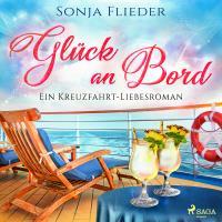 Cover vom Hörbuch: Glück an Bord von Sonja Flieder